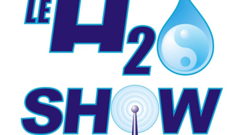 H2O Show – Émission [110] – 12 Juin 2012