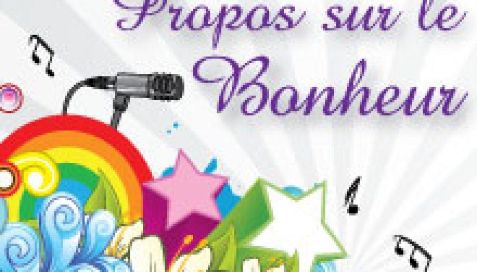 Propos sur le Bonheur – 8 – Cessez de prier pour commencer à bénir – 9 août 2012