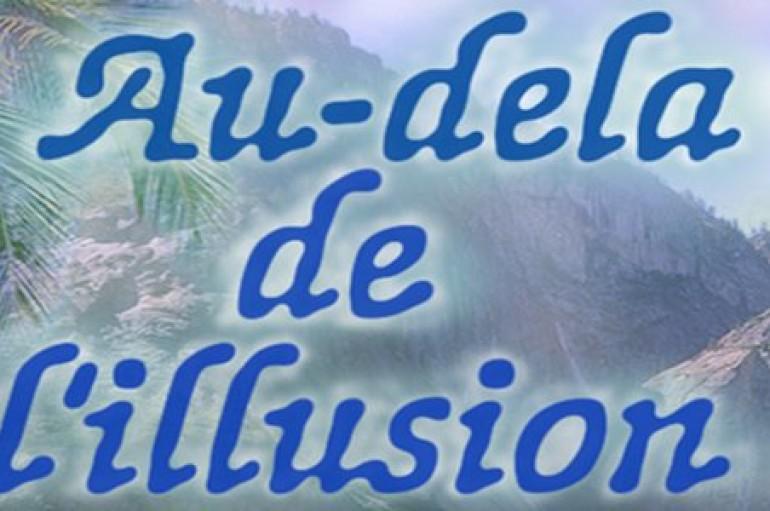 Au-Dela De L'Illusion #13 avec Nenki