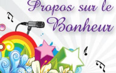 Propos sur le Bonheur – 48 – Je suis né à mes parents- 15 mai 2013