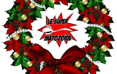 Le Super Matozoïde – S2#31 – Spécial des fêtes 2013 – 19 décembre 2013