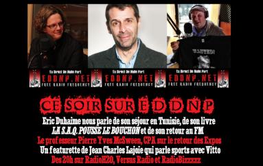 CE VENDREDI 20H : RETOUR! Eric Duhaime, Expos et JiCi Lajoie!