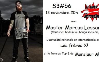 Le Super Matozoïde – S3#56 – Bougaricci baby! – 13 novembre 2014