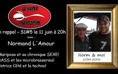LSM en rappel – S1#5 – Dernière entrevue de Normand L'Amour – 11 juin 2015