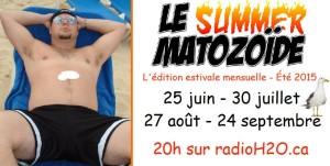 Le Summer Matozoïde – Hors-Série #1 – 25 juin 2015
