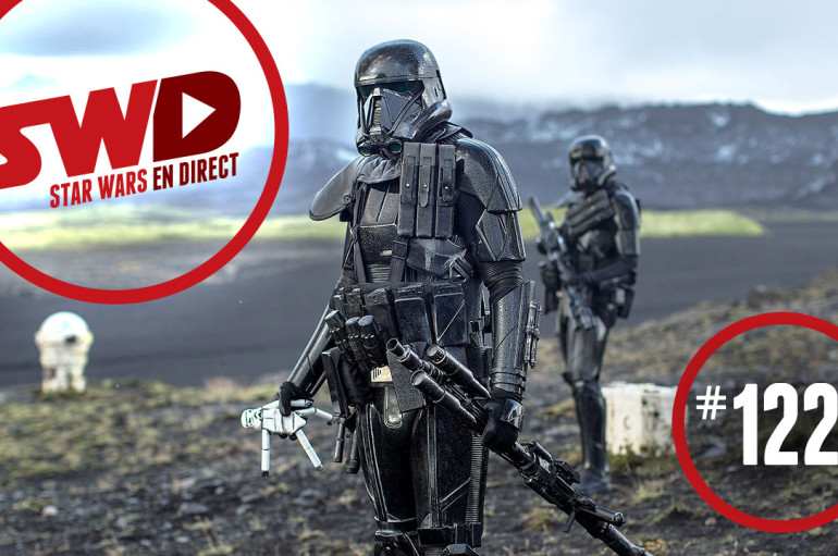 SWD#122 – Entertainment Weekly dévoile Rogue One