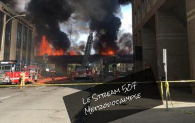Le Stream 507 – Métropocalypse