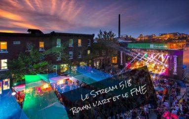Le Stream 518 – Rouyn, l'art et le FME