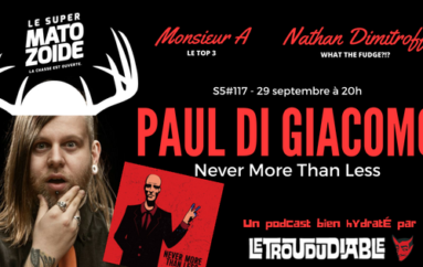 Le Super Matozoïde – S5#117 – Never More Than Paul! – 29 septembre 2016