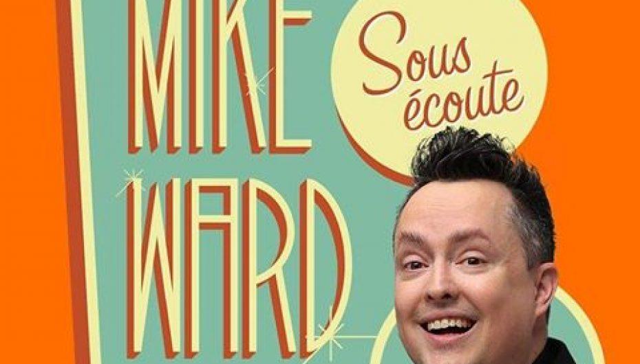 MikeWard.ca Sous Écoute – Episode 105