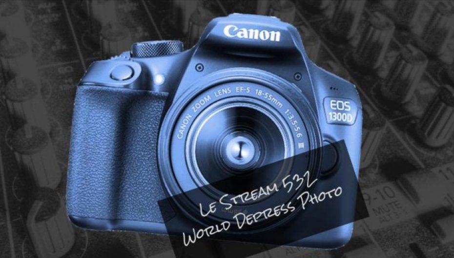 Le Stream 532 – World Depress Photo