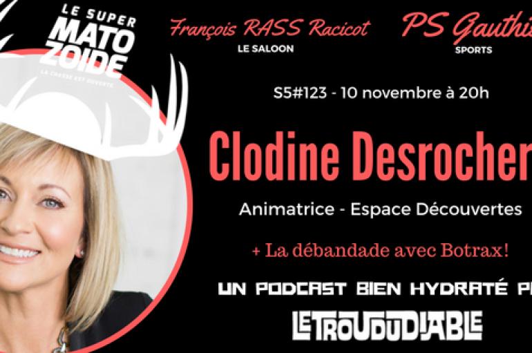Le Super Matozoïde – S5#123 – Sublime Clodine! – 10 novembre 2016