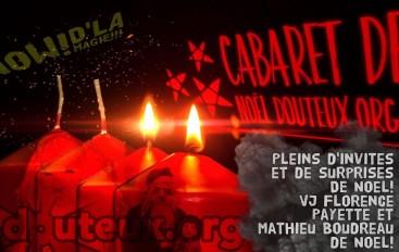 Cabaret de Noël 2016 de Douteux.org de Noël!