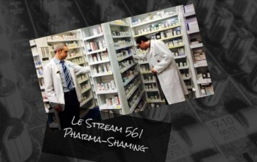 Le Stream 561 – Pharma-Shaming