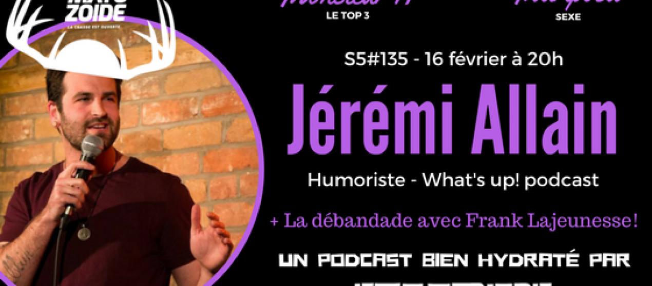 Le Super Matozoïde – S5#135 – Jerr ou Cher? – 16 février 2017