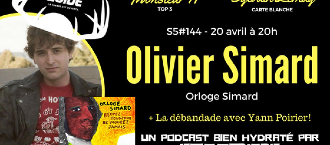 Le Super Matozoïde – S5#144 – Beuvez avec Orloge Simard – 20 avril 2017