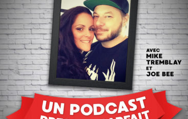 UPPP – EP18 – Le retour de Mike et Joe Bee !