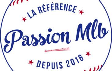 Passion MLB – EP28: Rétrospective