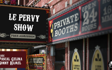 Le Pervy Show – EP73