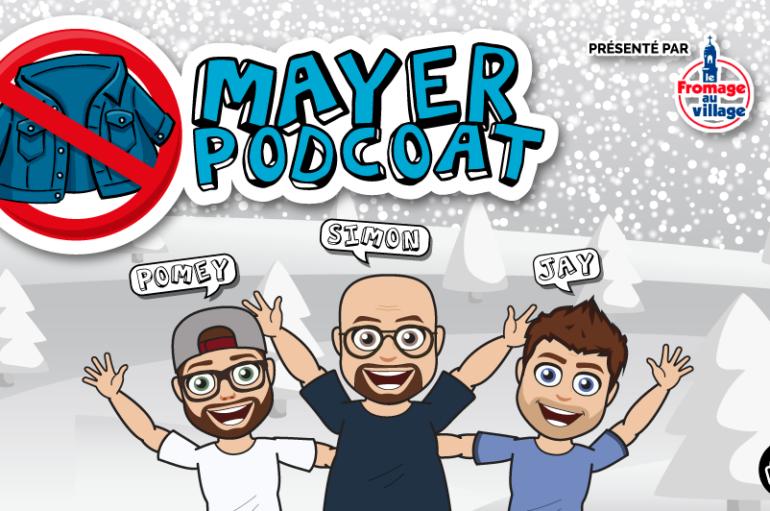 Mayer Podcoat – EP76: Calou, Festivals et Couples.