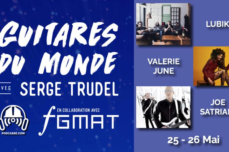 Guitares du Monde 2018 – EP01: 25-26 Mai