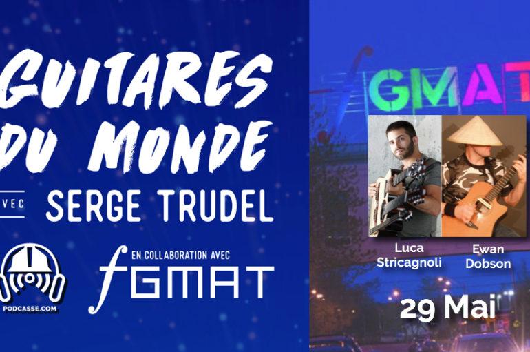 Guitares du Monde 2018 – EP04: 29 Mai