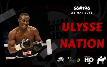 Le Super Matozoïde – S6#196 – Ulysse Nation – 24 mai 2018