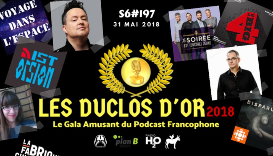 Le Super Matozoïde – S6#197 – Les Duclos d'or 2018 – 31 mai 2018