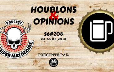 Le Super Matozoïde – S6#208 – H&O au Bock'Ale – 23 août 2018