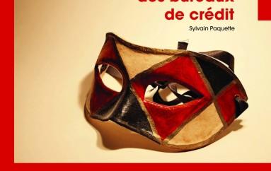 La Face cachée des bureaux de crédit: Lancement du livre – 29 Octobre 2011