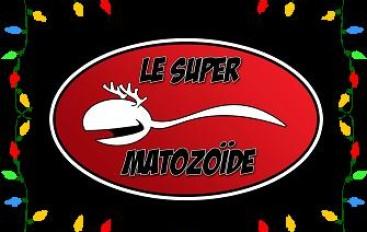 Le Super Matozoïde – S1#11 – Spécial des fêtes 2012 – 13 décembre 2012