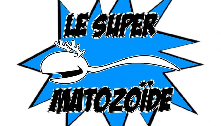 Le Super Matozoïde – S2#33 – Spécial insolite avec Guy Bernier – 16 janvier 2014