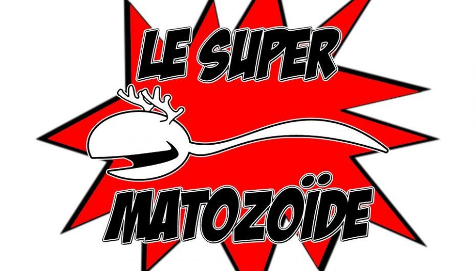 Le Super Matozoïde – S1#18 – Journée steak et pipe – 14 mars 2013