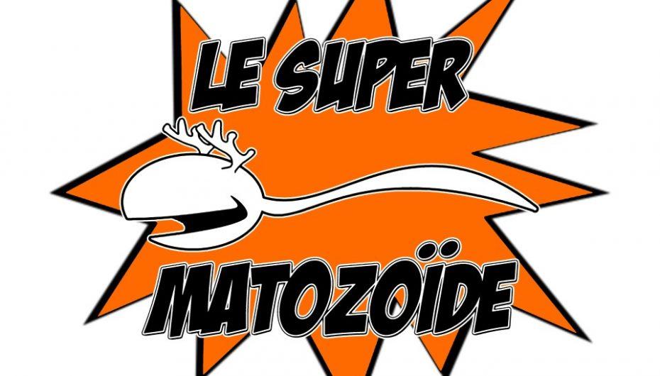 Le Super Matozoïde – S1#21 – Cric, crac…CROC!!! – 4 avril 2013