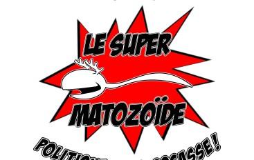 Le Super Matozoïde – S2#40 – Spécial Sexy!!! – 6 mars 2014