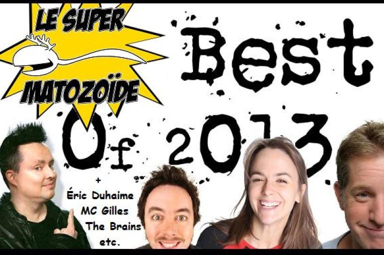 Le Super Matozoïde – S2#32 – Best of 2013 de nos invités