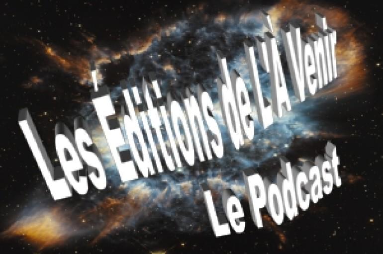 4e émission de la série 2 du podcast des Éditions de L'À Venir