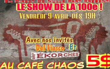 EDDNP #100 – LE SHOW DE LA 100e live du Café Chaos