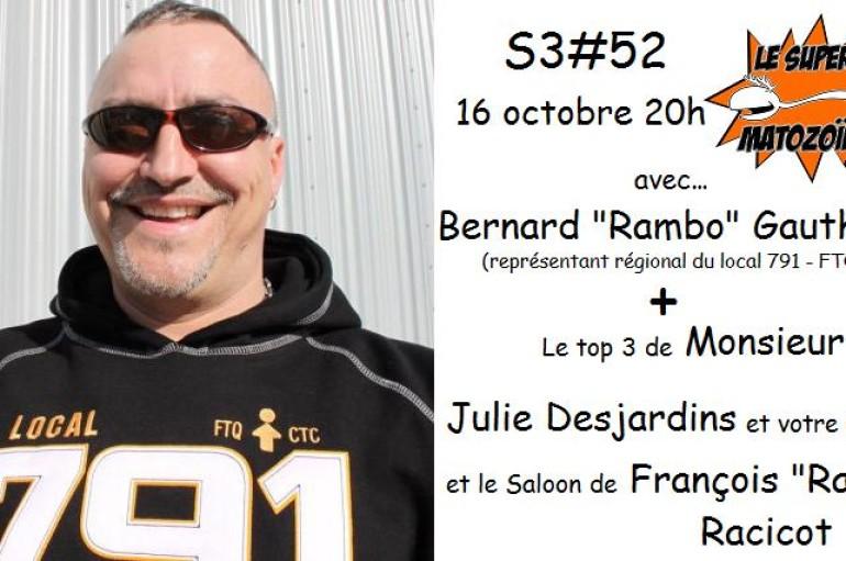 Le Super Matozoïde – S3#52 – La bataille de Rambo Gauthier – 16 octobre 2014