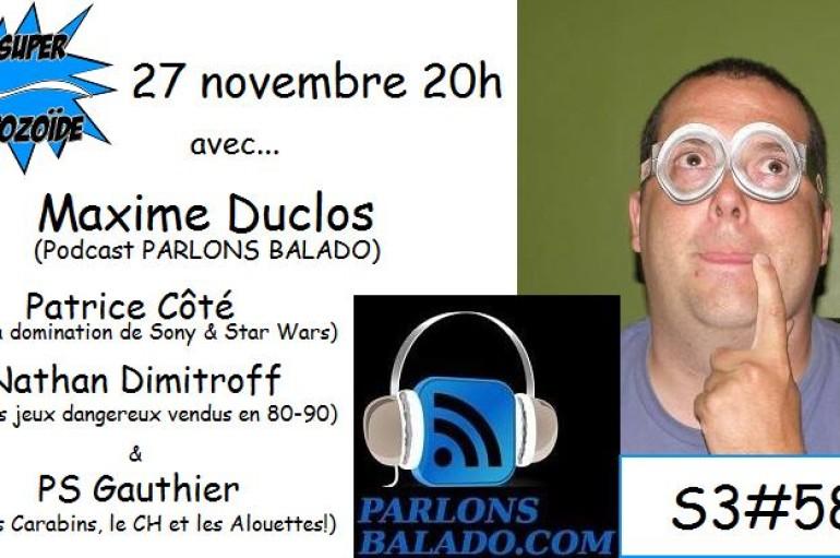 Le Super Matozoïde – S3#58 – Parlons Duclos – 27 novembre 2014