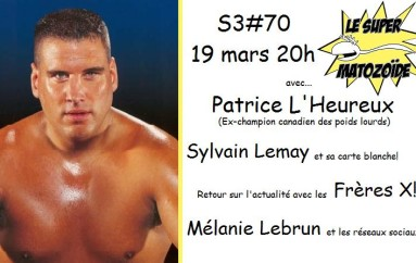 Le Super Matozoïde – S3#70 – Get in the ring! – 19 mars 2015