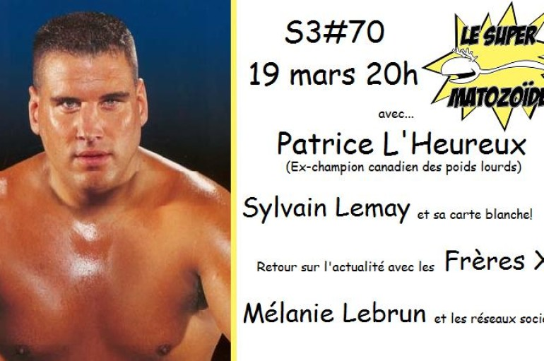 Le Super Matozoïde – S3#70 – Get in the ring! – 19 mars 2015