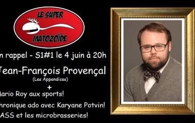 LSM en rappel – S1#1 – J-F Provençal et un son douteux – 4 juin 2015