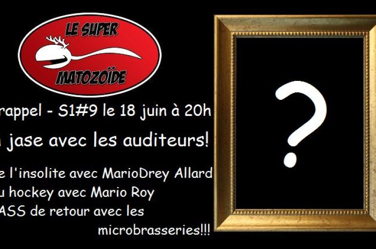 LSM en rappel – S1#9 – Le tout premier spécial des auditeurs – 18 juin 2015