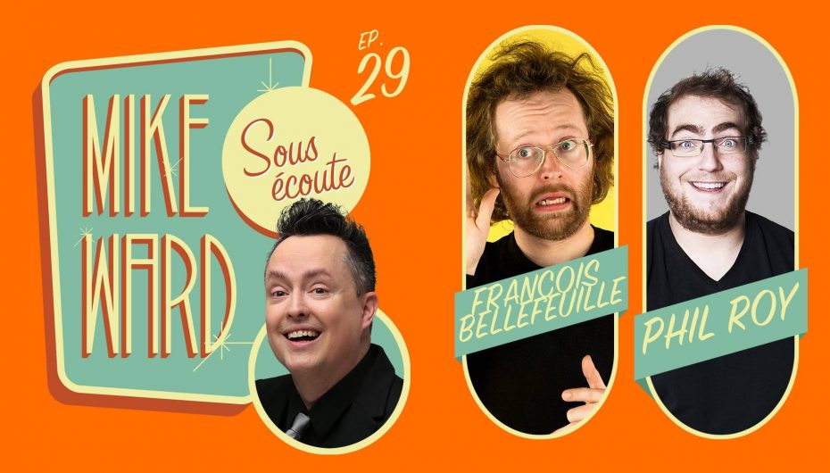 MikeWard.ca Sous Écoute – Episode 29