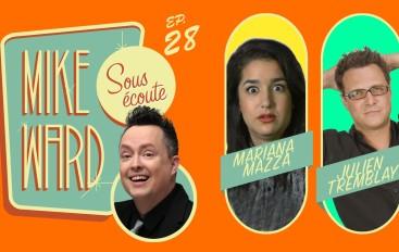 MikeWard.ca Sous Écoute – Episode 28