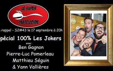 LSM en rappel – S2#43 – Spécial 100% Les Jokers – 17 septembre 2015