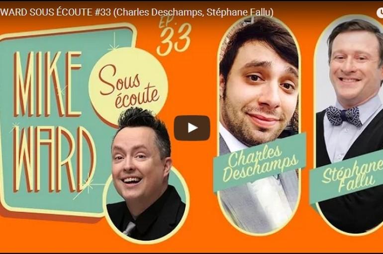 MikeWard.ca Sous Écoute – Episode 33