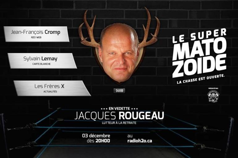 Le Super Matozoïde – S4#89 – Prise en quatre avec Jacques Rougeau – 3 décembre 2015