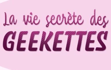 Parlons Balado La vie secrète des Geekettes